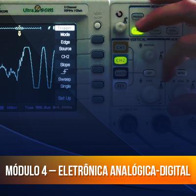 Módulo 4 – Eletrônica Analógica-Digital